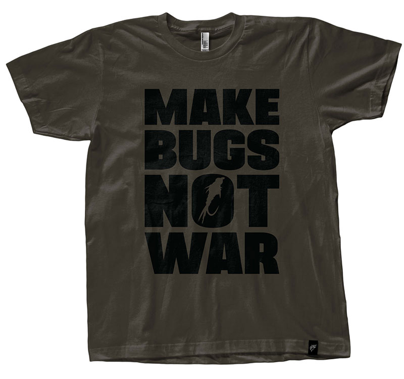 Make Bugs Not War T-Shirt